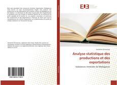 Analyse statistique des productions et des exportations kitap kapağı