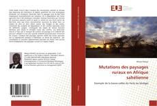 Обложка Mutations des paysages ruraux en Afrique sahélienne