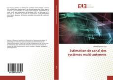 Capa do livro de Estimation de canal des systèmes multi-antennes