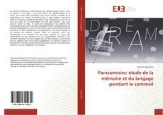 Bookcover of Parasomnies: étude de la mémoire et du langage pendant le sommeil