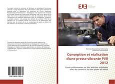Bookcover of Conception et réalisation d'une presse vibrante PVR 2012