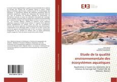 Etude de la qualité environnementale des écosystèmes aquatiques的封面