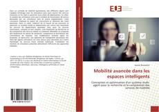 Bookcover of Mobilité avancée dans les espaces intelligents