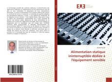 Bookcover of Alimentation statique ininterruptible dédiée à l'équipement sensible