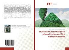 Portada del libro de Etude de la potentialité en mineralisation aurifère d'ambohimiarina