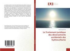 Bookcover of Le Traitement juridique des déversements accidentels des hydrocarbures