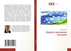 Обложка Glycérol: valorisation innovante