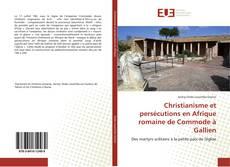 Portada del libro de Christianisme et persécutions en Afrique romaine de Commode à Gallien