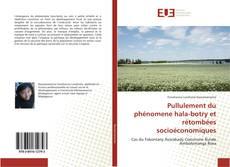Bookcover of Pullulement du phénomene hala-botry et rétombées socioéconomiques