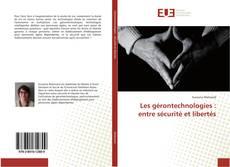 Bookcover of Les gérontechnologies : entre sécurité et libertés