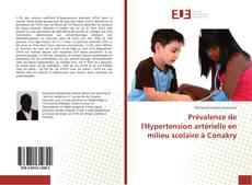 Обложка Prévalence de l'Hypertension artérielle en milieu scolaire à Conakry