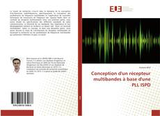 Bookcover of Conception d'un récepteur multibandes à base d'une PLL ISPD