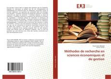 Bookcover of Méthodes de recherche en sciences économiques et de gestion