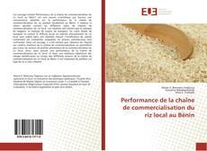 Couverture de Performance de la chaîne de commercialisation du riz local au Bénin