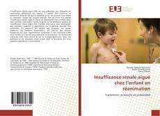 Portada del libro de Insuffisance rénale aiguë chez l'enfant en réanimation