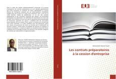 Bookcover of Les contrats préparatoires à la cession d'entreprise