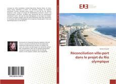 Bookcover of Réconciliation ville-port dans le projet du Rio olympique