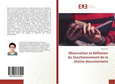 Couverture de Observation et Réflexion du fonctionnement de la chaîne documentaire