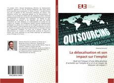 Portada del libro de La délocalisation et son impact sur l'emploi