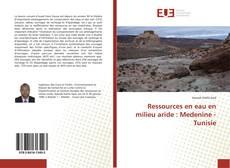 Couverture de Ressources en eau en milieu aride : Medenine - Tunisie