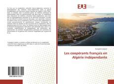 Portada del libro de Les coopérants français en Algérie indépendante
