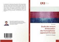 Couverture de Etude des erreurs d'intonation des francophones apprenant le russe