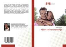 Bookcover of Rester jeune longtemps