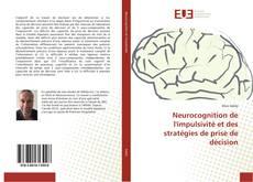 Borítókép a  Neurocognition de l'impulsivité et des stratégies de prise de décision - hoz