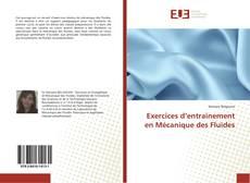 Exercices d'entrainement en Mécanique des Fluides kitap kapağı