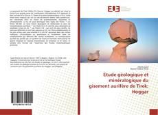 Capa do livro de Etude géologique et minéralogique du gisement aurifère de Tirek: Hoggar