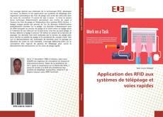 Copertina di Application des RFID aux systèmes de télépéage et voies rapides