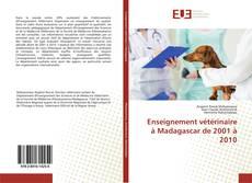 Bookcover of Enseignement vétérinaire à Madagascar de 2001 à 2010
