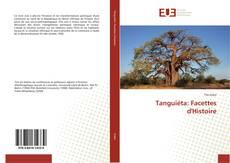 Couverture de Tanguiéta: Facettes d'Histoire