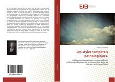 Capa do livro de Les styles temporels pathologiques.
