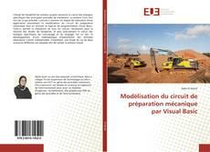 Modélisation du circuit de préparation mécanique par Visual Basic kitap kapağı