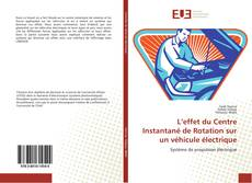 Portada del libro de L'effet du Centre Instantané de Rotation sur un véhicule électrique