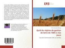 Bookcover of Quid du régime de gestion de terre de 1885 à nos jours