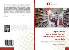 Обложка L'impact de la communication sur l'attitude des individus paupérisés
