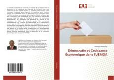 Borítókép a  Démocratie et Croissance Économique dans l'UEMOA - hoz