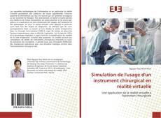 Bookcover of Simulation de l'usage d'un instrument chirurgical en réalité virtuelle
