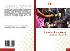 Couverture de Inclusion financière et secteur informel