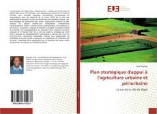 Couverture de Plan stratégique d'appui à l'agriculture urbaine et périurbaine