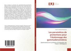 Les paramètres de protections pour l'étalonnage des gammadensimètres kitap kapağı