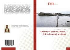 Capa do livro de Enfants et dessins animés. Entre drame et privilège