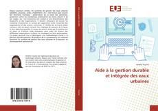 Bookcover of Aide à la gestion durable et intégrée des eaux urbaines