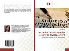 Portada del libro de Le capital humain dans les projets de développement