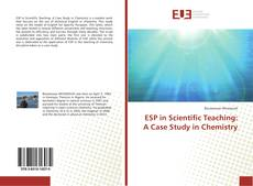 Couverture de ESP in Scientific Teaching: A Case Study in Chemistry