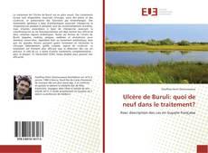 Bookcover of Ulcère de Buruli: quoi de neuf dans le traitement?