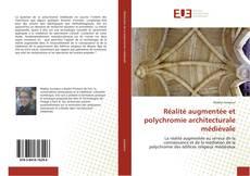 Bookcover of Réalité augmentée et polychromie architecturale médiévale