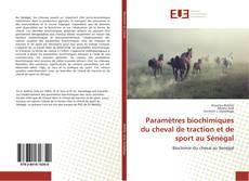 Borítókép a  Paramètres biochimiques du cheval de traction et de sport au Sénégal - hoz